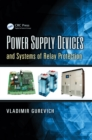 Power Supply Devices and Systems of Relay Protection - eBook