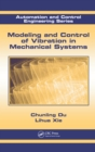 Modeling and Control of Vibration in Mechanical Systems - eBook