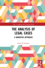The Analysis of Legal Cases : A Narrative Approach - eBook