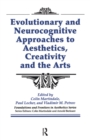 Evolutionary and Neurocognitive Approaches to Aesthetics, Creativity and the Arts - eBook