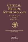 Critical Medical Anthropology - eBook