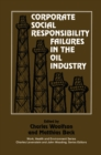 Corporate Social Responsibility Failures in the Oil Industry - eBook
