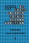 At Last!! Encoded Totals Second Addition : The Long-awaited Sequel to Have Some Sums to Solve - eBook