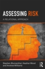 Assessing Risk : A Relational Approach - eBook