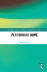 Performing Home - eBook
