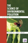The Science of Environmental Pollution - eBook