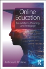 Online Education : Foundations, Planning, and Pedagogy - eBook