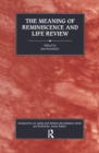 The Meaning of Reminiscence and Life Review - eBook