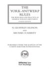 The York-Antwerp Rules: The Principles and Practice of General Average Adjustment - eBook