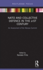 NATO and Collective Defence in the 21st Century : An Assessment of the Warsaw Summit - eBook