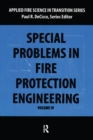 Special Problems in Fire Protection Engineering - eBook
