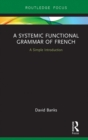 A Systemic Functional Grammar of French - eBook