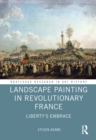 Landscape Painting in Revolutionary France : Liberty's Embrace - eBook
