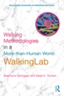 Walking Methodologies in a More-than-human World : WalkingLab - eBook