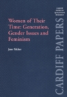 Women of Their Time: Generation, Gender Issues and Feminism - eBook