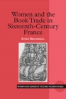Women and the Book Trade in Sixteenth-Century France - eBook