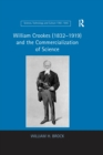 William Crookes (1832-1919) and the Commercialization of Science - eBook