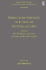 Volume 12, Tome V: Kierkegaard's Influence on Literature, Criticism and Art : The Romance Languages, Central and Eastern Europe - eBook