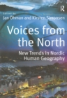 Voices from the North : New Trends in Nordic Human Geography - eBook