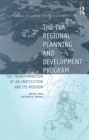 The TVA Regional Planning and Development Program : The Transformation of an Institution and Its Mission - eBook