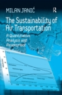 The Sustainability of Air Transportation : A Quantitative Analysis and Assessment - eBook