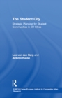 The Student City : Strategic Planning for Student Communities in EU Cities - eBook