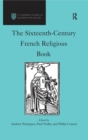 The Sixteenth-Century French Religious Book - eBook