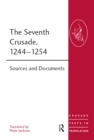 The Seventh Crusade, 1244-1254 : Sources and Documents - eBook
