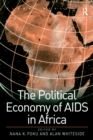 The Political Economy of AIDS in Africa - eBook