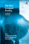 The New European Rurality : Strategies for Small Firms - eBook