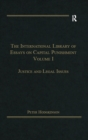 The International Library of Essays on Capital Punishment, Volume 1 : Justice and Legal Issues - eBook