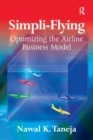 Simpli-Flying : Optimizing the Airline Business Model - eBook