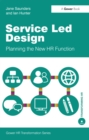 Service Led Design : Planning the New HR Function - eBook