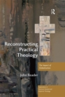 Reconstructing Practical Theology : The Impact of Globalization - eBook