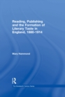 Reading, Publishing and the Formation of Literary Taste in England, 1880-1914 - eBook