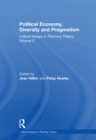 Political Economy, Diversity and Pragmatism : Critical Essays in Planning Theory: Volume 2 - eBook