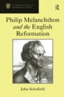 Philip Melanchthon and the English Reformation - eBook