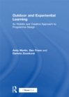 Outdoor and Experiential Learning : An Holistic and Creative Approach to Programme Design - eBook