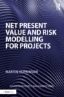 Net Present Value and Risk Modelling for Projects - eBook