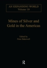Mines of Silver and Gold in the Americas - eBook