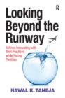 Looking Beyond the Runway : Airlines Innovating with Best Practices while Facing Realities - eBook