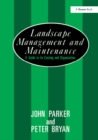 Landscape Management and Maintenance : A Guide to Its Costing and Organization - eBook