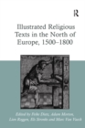 Illustrated Religious Texts in the North of Europe, 1500-1800 - eBook
