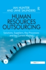 Human Resources Outsourcing : Solutions, Suppliers, Key Processes and the Current Market - eBook
