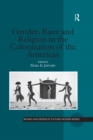 Gender, Race and Religion in the Colonization of the Americas - eBook