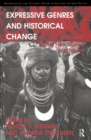 Expressive Genres and Historical Change : Indonesia, Papua New Guinea and Taiwan - eBook