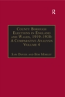 County Borough Elections in England and Wales, 1919-1938: A Comparative Analysis : Volume 4: Exeter - Hull - eBook