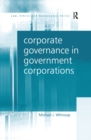 Corporate Governance in Government Corporations - eBook
