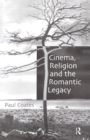 Cinema, Religion and the Romantic Legacy - eBook