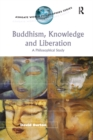 Buddhism, Knowledge and Liberation : A Philosophical Study - eBook